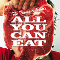 The Tennessee Studs - All You Can Eat